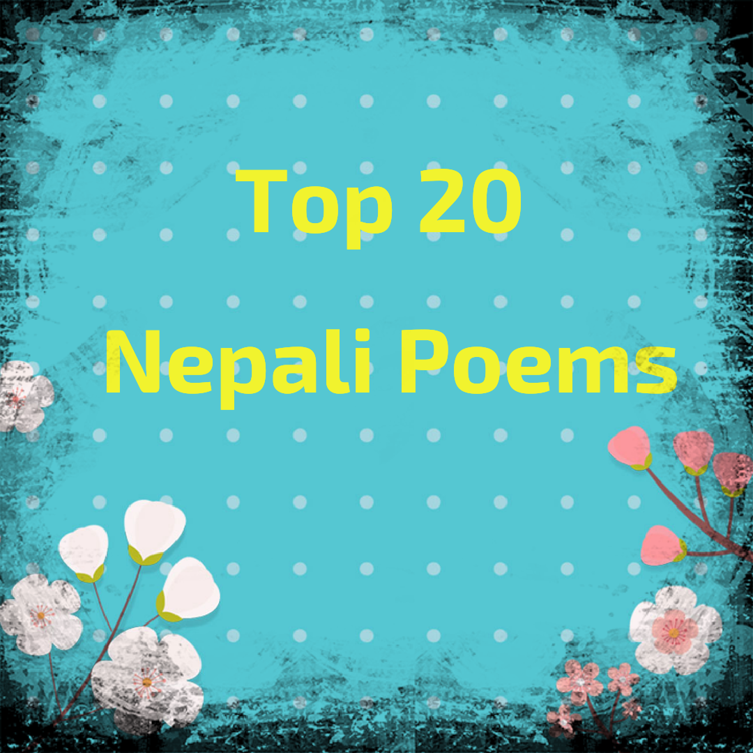 Top 20 Most Viewed and Read Nepali Poems on iNepal ORG